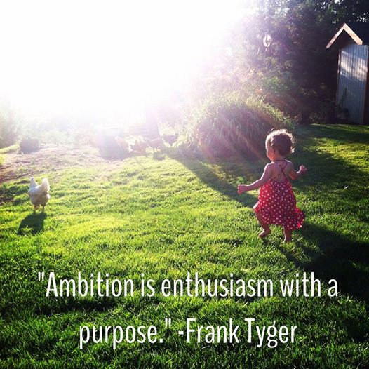enthusiasm with a purpose